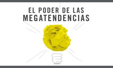 EL PODER DE LAS MEGATENDENCIAS